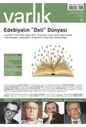 Varlık Aylık Edebiyat ve Kültür Dergisi Sayı : 1303 - Nisan 2016