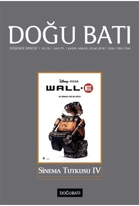 Doğu Batı Düşünce Dergisi Sayı : 75 Sinema Tutkusu 4