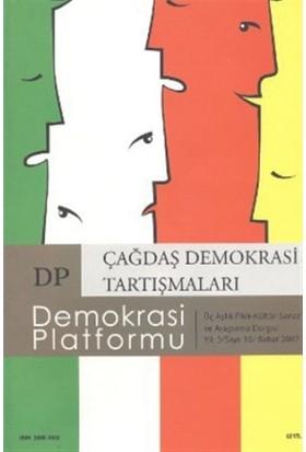 Çağdaş Demokrasi Tartışmaları - Demokrasi Platformu Sayı: 10