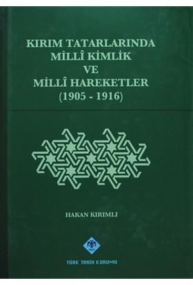 Kırım Tatarlarında Milli Kimlik ve Milli Hareketler (1905-1916)