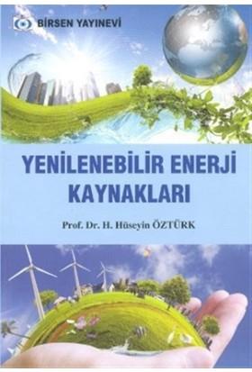 Yenilenebilir Enerji Kaynakları - H. Hüseyin Öztürk