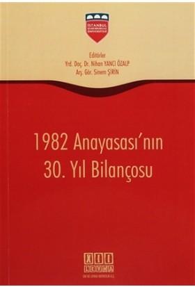 1982 Anayasası'nın 30. Yıl Bilançosu
