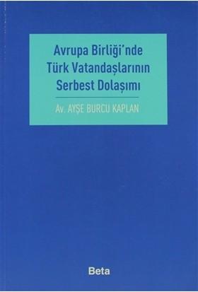 Avrupa Birliği'nde Türk Vatandaşlarının Serbest Dolaşımı