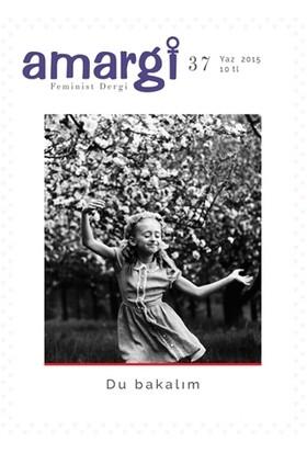 Amargi Feminist Dergi Sayı : 37