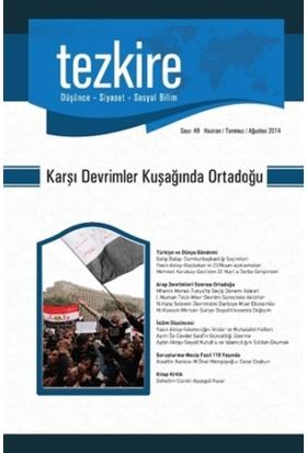 Tezkire Dergisi Sayı: 49 - Karşı Devrimler Kuşağında Ortadoğu