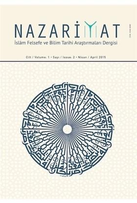 Nazariyat - İslam Felsefe ve Bilim Tarihi Araştırmaları Dergisi Sayı: 2 Nisan 2015