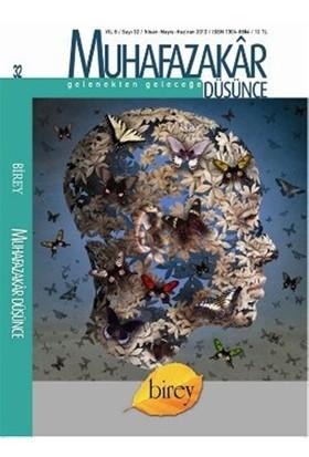 Muhafazakar Düşünce Dergisi Sayı: 32 Yıl: 8 Nisan-Mayıs-Haziran 2012