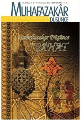 Muhafazakar Düşünce Dergisi Sayı: 33-34 Yıl: 9 Temmuz-Aralık 2012