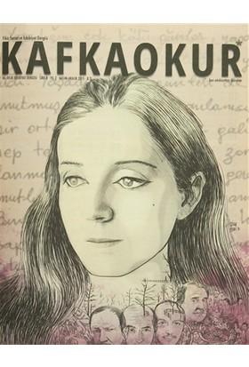 Kafka Okur Fikir Sanat ve Edebiyat Dergisi Sayı: 8 Kasım-Aralık 2015