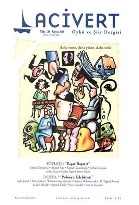 Lacivert Öykü ve Şiir Dergisi Sayı : 60 Kasım-Aralık 2014