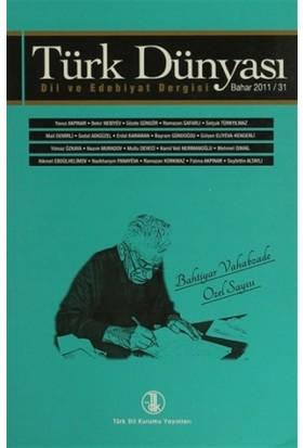 Türk Dünyası Dil ve Edebiyat Dergisi Sayı: 31 Bahar 2011