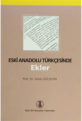 Eski Anadolu Türkçesinde Ekler