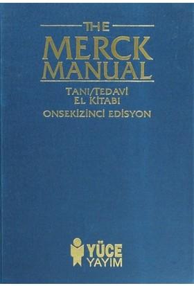The Merck Manual of Diagnosis and Therapy Tanı / Tedavi El Kitabı 18. Edisyon