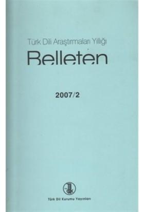 Türk Dili Araştırmaları Yıllığı - Belleten 2007 / 2