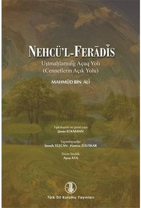 Nehcü'l - Feradis - Cennetlerin Açık Yolu (Birleştirilmiş Baskı) - Mahmud B. Ali