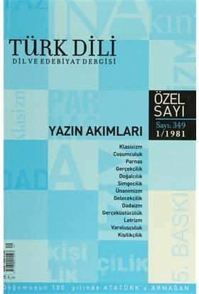 Türk Dili Sayı 349: Yazın Akımları Özel Sayısı
