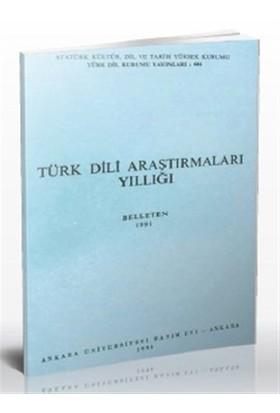 Türk Dili Araştırmaları Yıllığı - Belleten 1991