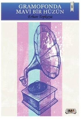 Gramofonda Mavi Bir Hüzün