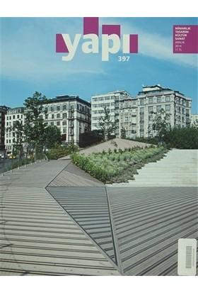 Yapı Dergisi Sayı: 397 / Mimarlık Tasarım Kültür Sanat Aralık 2014