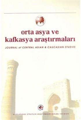 Orta Asya ve Kafkasya Araştırmaları Cilt: 3 Sayı: 5 (2008)