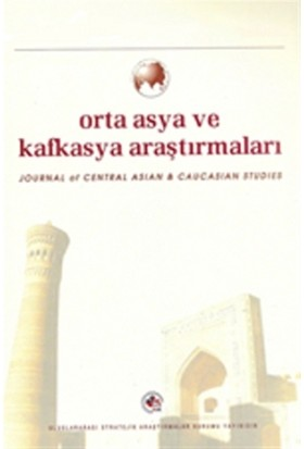 Orta Asya ve Kafkasya Araştırmaları Cilt: 2 Sayı: 3 (2007)