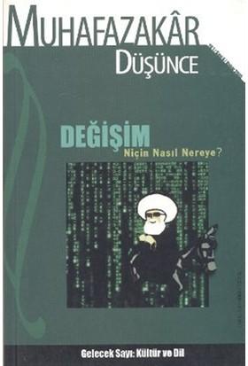 Muhafazakar Düşünce Dergisi Sayı: 4 Yıl: 1 Bahar 2005