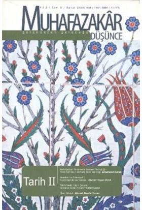Muhafazakar Düşünce Dergisi Sayı: 8 Yıl: 2 Bahar 2006