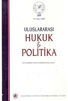 Uluslararası Hukuk ve Politika Cilt: 1 Sayı: 3 (2005)