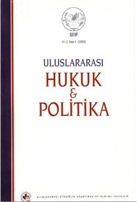 Uluslararası Hukuk ve Politika Cilt: 1 Sayı: 4 (2005)