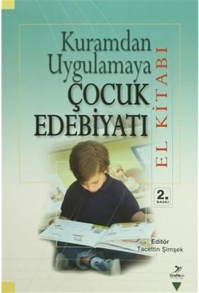 Kuramdan Uygulamaya Çocuk Edebiyatı (El Kitabı) - Ali Fuat Arıcı