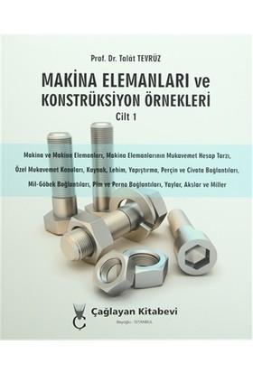 Makina Elemanları ve Konstrüksiyon Örnekleri Cilt 1