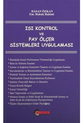 Isı Kontrol ve Pay Ölçer Sistemleri Uygulaması - Hasan Özkan