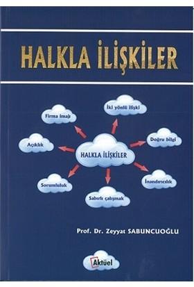 Halkla İlişkiler - Zeyyat Sabuncuoğlu