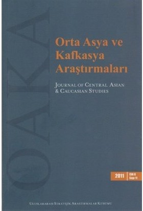 Orta Asya ve Kafkasya Araştırmaları Cilt 6 Sayı: 11 (2011)