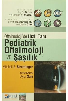 Oftalmoloji'de Hızlı Tanı Pediatrik Oftalmoloji ve Şaşılık