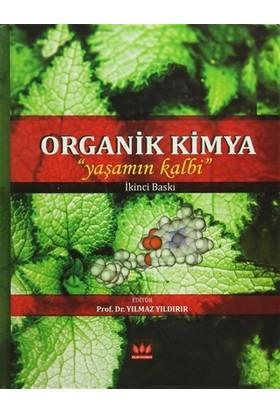 Organik Kimya (Yaşamın Kalbi)