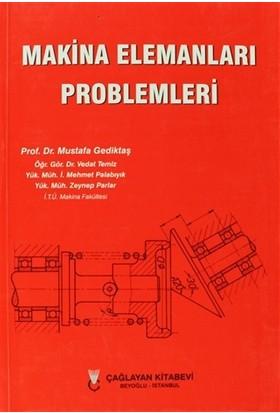 Makina Elemanları Problemleri - İ. Mehmet Palabıyık
