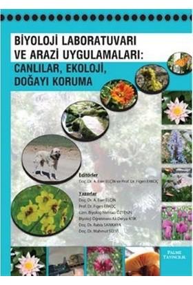 Biyoloj Laboratuvarı ve Arazi Uygulamaları: Canlılar, Ekoloji, Doğayı Koruma