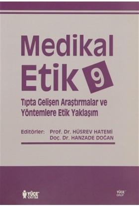 Medikal Etik 9