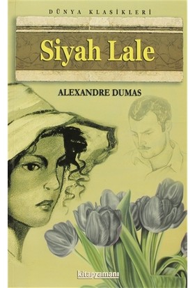 Siyah Lale - Alexandre Dumas