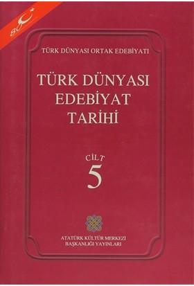 Türk Dünyası Edebiyat Tarihi Cilt: 5