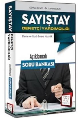 657 Yayınları Sayıştay Denetçi Yardımcılığı Açıklamalı Soru Bankası - Gökhan Aksoy