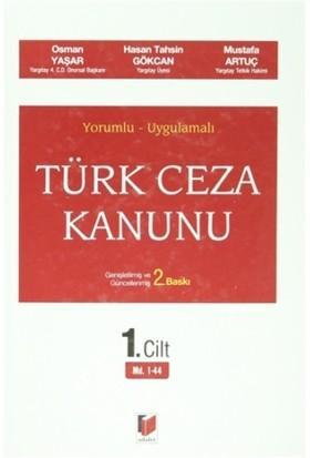Yorumlu - Uygulamalı Türk Ceza Kanunu (6 Cilt Takım) - Hasan Tahsin Gökcan