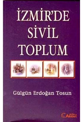 İzmir'de Sivil Toplum