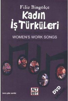Kadın İş Türküleri