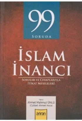 99 Soruda İslam İnancı