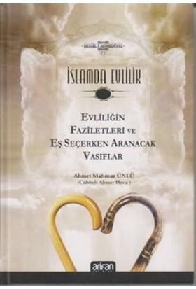 İslamda Evlilik 1 - Evliliğin Faziletleri ve Eş Seçerken Aranacak Vasıflar - Ahmet Mahmut Ünlü