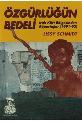 Özgürlüğün Bedeli Irak Kürt Bölgesinden Röportajlar (1991-93)