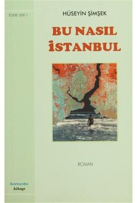 Bu Nasıl İstanbul
