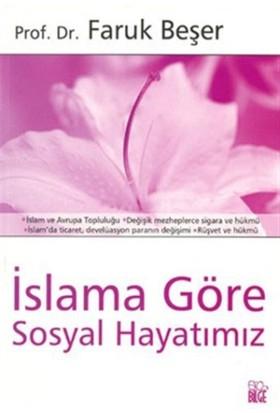 İslama Göre Sosyal Hayatımız
